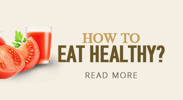 How to Eat Healthy?